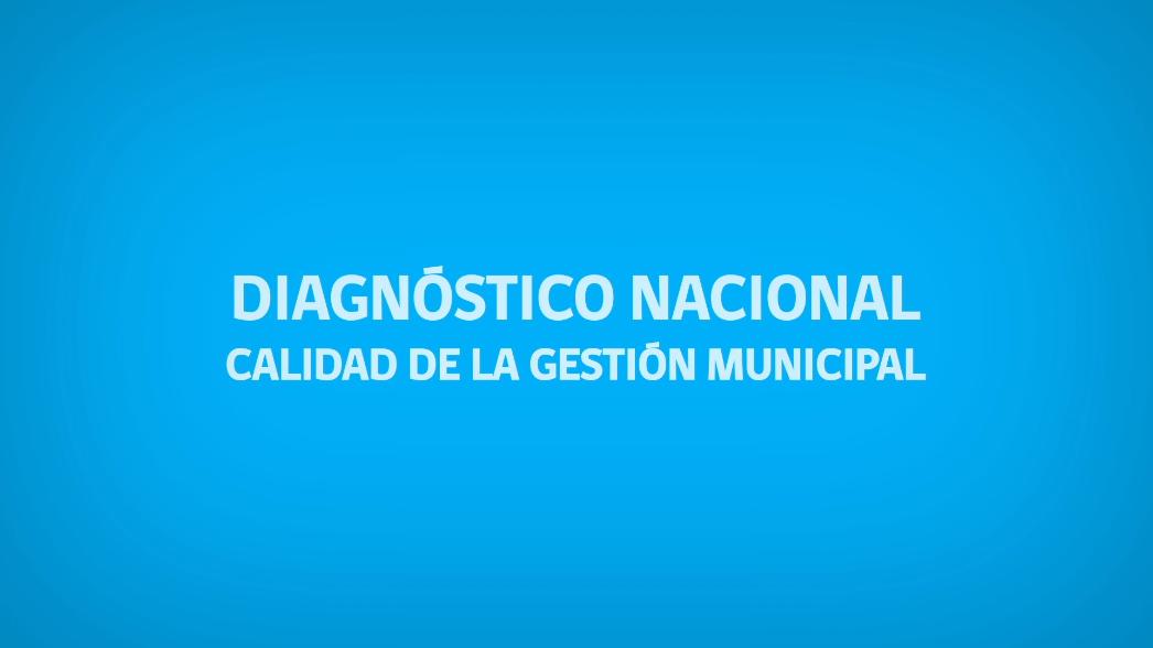 Que es el Diagnóstico Nacional de Calidad Municipal